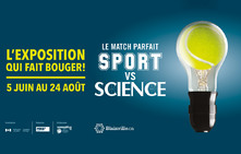 EXPOSITION MATCH PARFAIT : SPORT VS SCIENCE
